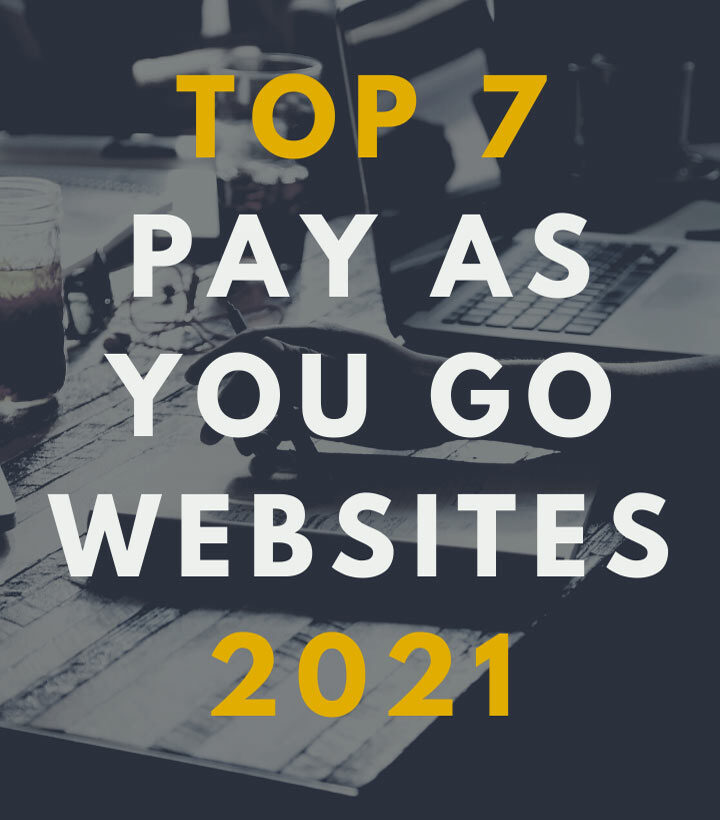 Top 7 Pay As You Go Websites in 2021
