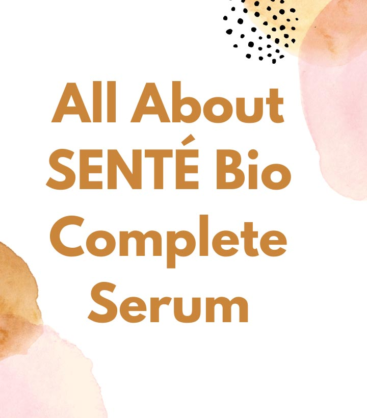 All about SENTÉ Bio Complete Serum