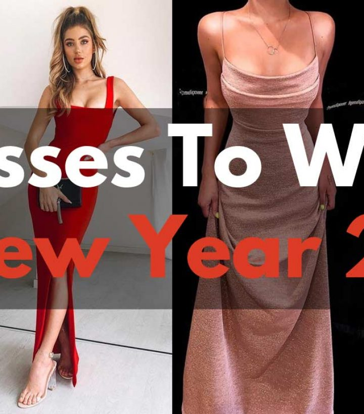 BEST 16 Dresses To Wear This New Year 2021